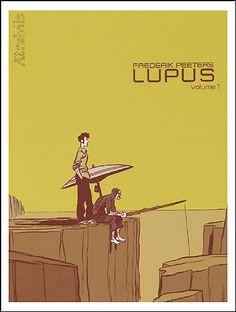 Lupus - tome 1. Frederik Peeters.