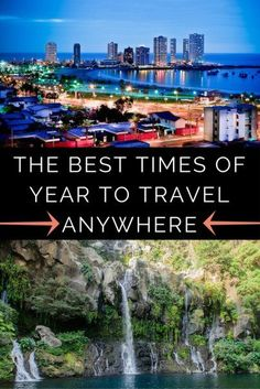 The Best Times of Year to Travel Anywhere
