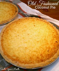 South Your Mouth: Old Fashioned Coconut Pie {and Cookbook Giveaway!}