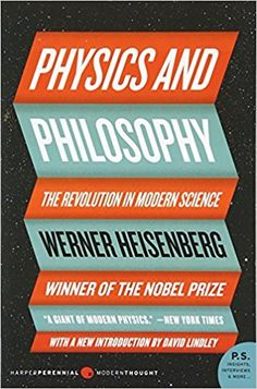 Physics and Philosophy: The Revolution in Modern Science: Werner Heisenberg: 9780061209192: Books - Amazon.ca
