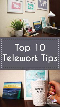 Top 10 Telework Tips - Latitude with Attitude