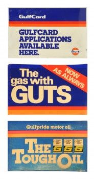 """Three Gulf Gasoline signs including: 1- Double sided metal sign advertising Gulfcard Applications Available Here ( 20"""" x 12"""" ), 2- Single sided plastic insert for The gas with Guts ( 19"""" x 12"""" ), 3- Single sided plastic insert for Gulfpride Motor Oil - The Tough Oil ( 19"""" x 12"""" ). size: varies"""