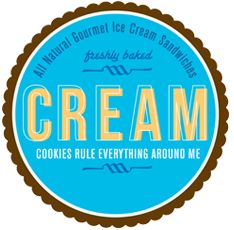 CREAM - Cookies and Ice Cream - Best know for their cookies sandwiches, which feature two oven warmed cookies of your choosing as well as however many scoops of ice cream you can handle in a delicious cookiewich that many have waiting 30-60 minutes for on a hot summer day!