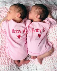Twins Babies.  These outfits are cute, especially since right now, that's what they are called.  LOL  baby A and baby B.