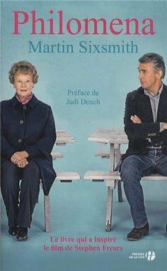 Philomena : Une mère, un fils, la quête de toute une vie pour se retrouver: Amazon.fr: Martin Sixsmith, Judi Dench, Marion Roman: Livres