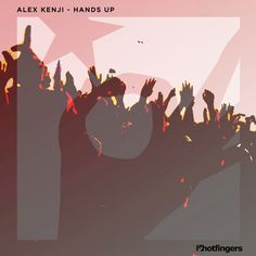 """Hands Up"" by Alex Kenji was added to my Top House playlist on Spotify"