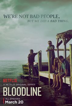 Bloodline with Kyle Chandler and Sissy Spacek. Gripping