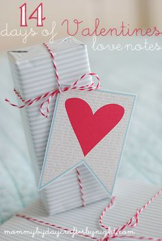 Mommy by day Crafter by night: 14 days of Valentines... Love Notes Version