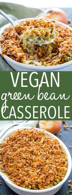 Easy Vegan Green Bean Casserole (Non-Vegan Option) - The Busy Baker