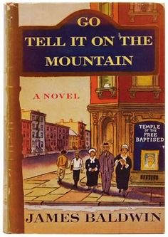 "James Baldwin's classic first novel, ""Go Tell It On the Mountain.""   I read it in high school, but I want to read it again to appreciate it."