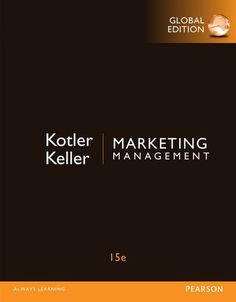 Marketing management by Kotler, Philip, Keller, Kevin Lane Marketing Pdf, Sales And Marketing, Latest Books, Business School, Book Lists, Textbook, Physics, Homeschool, Advertising