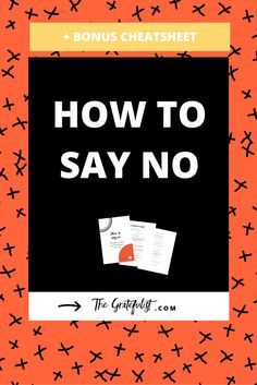 How to say no - For any stressed-out, overwhelmed girlboss out there: do you have trouble saying no? In this blog post I share the 3 steps to help you start saying no (and start saying YES to things that matter to you the most). Also, make sure to download the free bonus cheatsheet with 15 conversational scripts. This way you'll be saying no in no time. Click through to get the free cheatsheet.