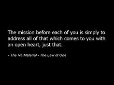 The Ra Material - The Law of One - Quote - Spirituality Metaphysics Spiritual Heart 86.jpg