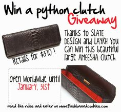 $370 python clutch Giveaway on Fashion and Cookies - Open internationally until Jan, 31st !