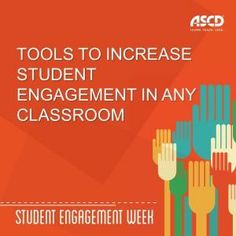 It's Student Engagement week on the ASCD Inservice blog. Here are useful tools to increase student engagement in any classroom.