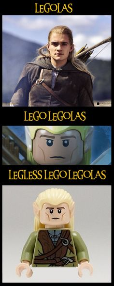 Haha! Oh Legolas...there are so many jokes for you!