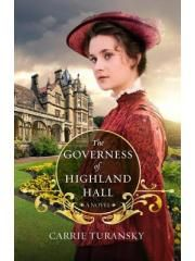 """On my TBR List - Carrie Turansky's """"The Governess of Highland Hall"""""""