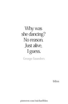 Because she is happiest in her soul when she is dancing Wild Girl Quotes, Soul Quotes, Heart Quotes, Happy Quotes, Happiness Quotes, Quirky Quotes, Meaningful Quotes, Inspirational Quotes, Motivational