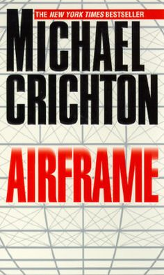 Love The Stacks - Airframe by Michael Crichton, $3.00 (http://www.lovethestacks.com/airframe-by-michael-crichton/)