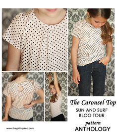 Girl. Inspired. {sewing, crafts, party inspiration}: The Carousel Top Pattern Review