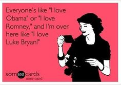 Luke Bryan for president!
