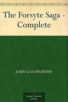 EPub The Forsyte Saga - Complete Author John Galsworthy, Got Books, Books To Read, The Forsyte Saga, John Galsworthy, Augusten Burroughs, Brian Grazer, Michael Rapaport, John Waters, What To Read