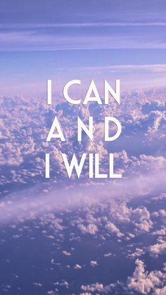 Tap image for more quote wallpapers! Can And Will - @mobile9 | iPhone 6 quotes wallpapers