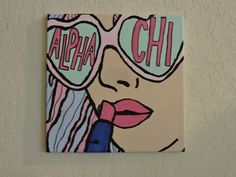 Alpha Chi Canvas - - A canvas for the posh sorority girl. Give your dorm a pop of modern and fun sorority art. The perfect addition to your room! sorority canvas with girl face sunglasses. Bid Day, Big Little Basket, Big Little Gifts, Big Little Reveal, Alpha Chi Omega, Sorority Canvas Paintings, College Canvas Paintings, Big Little Canvas, Pop Art