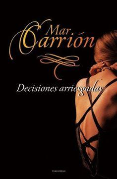 Old Story: Mar Carrión - Decisiones arriesgadas