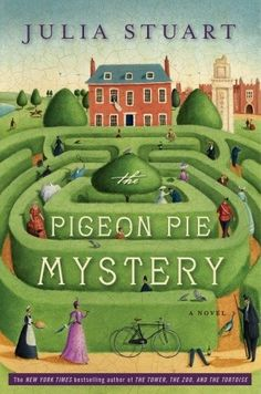 Book review: Julia Stuart's The Pigeon Pie Mystery