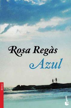 Azul - Rosa Regás