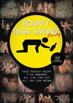TOMORROW guys!!!! Bounty Hotel present BOUNTY RASA SAYANG PARTY... With a lot…