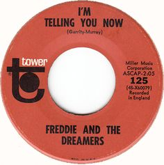 Freddie And The Dreamers* - I'm Telling You Now (Vinyl) at Discogs 70s Rock And Roll, Rock N Roll Music, Songs To Sing, Music Songs, Music Life, 45 Records, Vinyl Records, Alphaville Forever Young, 60s Music