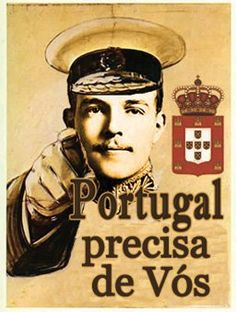Portugal, inspiring their people to fight in the war Vintage Advertising Posters, Vintage Advertisements, Vintage Ads, Vintage Posters, Portuguese Royal Family, History Of Portugal, Son Birthday Quotes, Nostalgic Pictures, Political Posters