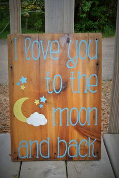 Love to the Moon and Back Rustic Cedar Board by K&ACountryDecor, $25.00