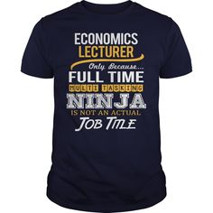 (Top Tshirt Seliing) Awesome Tee For Economics Lecturer [TShirt 2016] Hoodies, Funny Tee Shirts