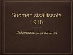 35 suomen sisällissota dokumentit ppt 12 Year Old, Ancient History, Finland, Cards Against Humanity, Historia