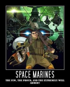 Tagged with funny, demotivational poster, space marines, space battleship yamato; Shared by Space Battleship Yamato - Space Marines Yamato Battleship, Battle Of The Planets, Star Blazers, Funny Jokes, Funny Pics, Space Marine, Sci Fi Fantasy, Film Stills, Marines