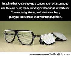 I Would Use These Things So Much