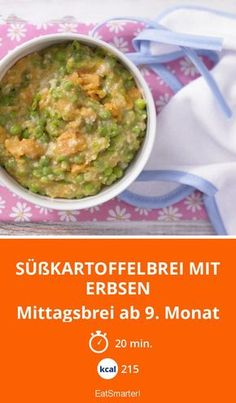 Süßkartoffelbrei mit Erbsen - Mittagsbrei ab 9. Monat - smarter - Kalorien: 215 Kcal - Zeit: 20 Min. | eatsmarter.de