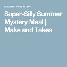 Mystery food menu and answer key fun to do for april fools super silly summer mystery meal forumfinder Images