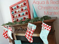 Aqua and Red Christmas Mantel.....so pretty and bright!