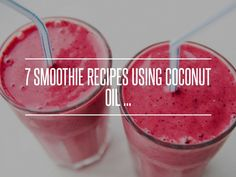 7 #Smoothie Recipes #Using Coconut Oil ... → Food #Smoothies