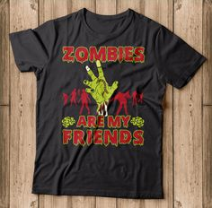 Zombies are my Friends Halloween Shirt This Zombies are my Friends Halloween Shirt is perfect for someone who loves Halloween and Zombies. My Friend, Friends, Halloween Shirt, Zombies, Mens Tops, T Shirt, Fashion, Amigos, Supreme T Shirt
