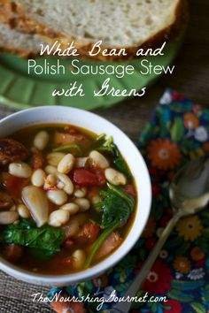White Bean and Polish Sausage Stew with Greens - a delicious and hearty soup for chilly nights-www.thenourishinggourmet.com