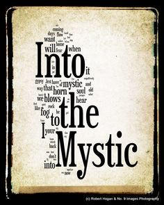 Into the Mystic Lyrics - Van Morrison - Word Art Woodblock Print - Gift Idea. $30.00, via Etsy.