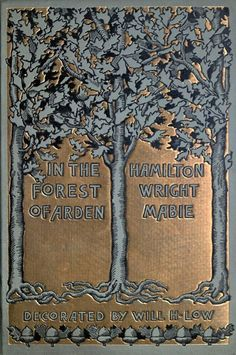 In the Forest of Arden by Hamilton Wright Mabie