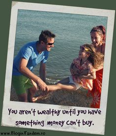 You aren't wealthy until you have something money can't buy Different Words, Money Cant Buy, Stuff To Buy, Wisdom