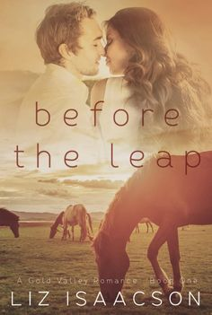Before the Leap by Liz Isaacson The ranch foreman, a fiery new designer, and an old flame that could burn them both… Jace Lovell only has one thing left after his fiancé abandon… Book 1, The Book, Contemporary Romance Novels, Entertainment, Fiction And Nonfiction, The Ranch, Romance Books, Free Books, Bestselling Author