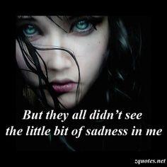 Sadness In Me